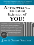 Networking. The Natural Extension of You!