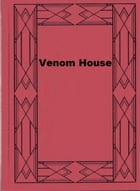 Venom House by Arthur Upfield