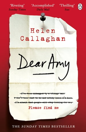 Dear Amy The Sunday Times Bestselling Psychological Thriller