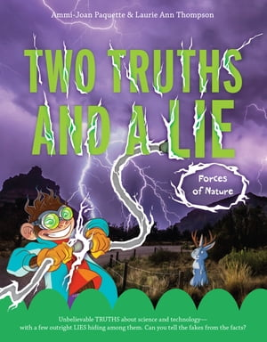 Two Truths and a Lie: Forces of Nature by Ammi-Joan Paquette