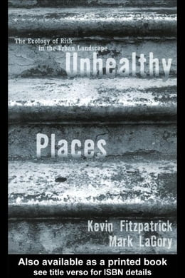 Book Unhealthy Places by Fitzpatrick, Kevin
