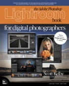 The Adobe Photoshop Lightroom Book for Digital Photographers by Scott Kelby