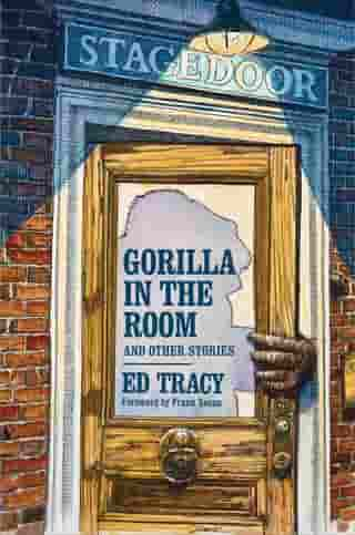 Gorilla in the Room and Other Stories