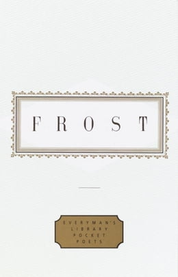 Book Frost: Poems by Robert Frost
