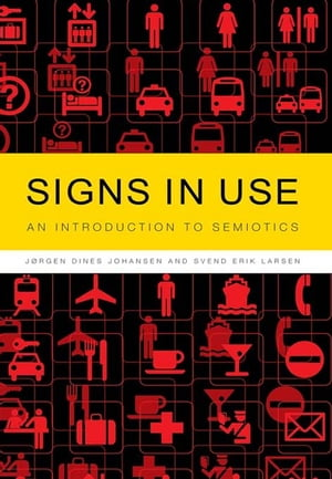 Signs in Use An Introduction to Semiotics