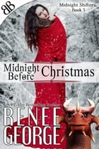 Midnight Before Christmas by Renee George