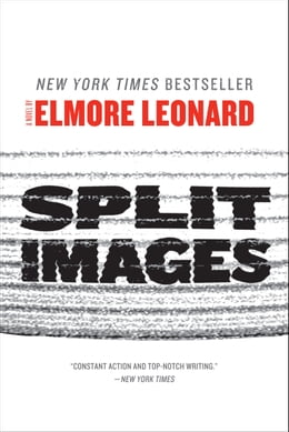 Book Split Images: A Novel by by Elmore Leonard