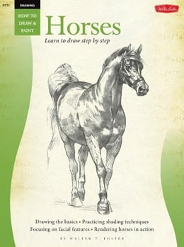 Book Drawing: Horses: Learn to paint step by step by William Powell