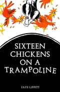 16 Chickens On A Trampoline 0c218727-bc33-4974-a805-b3d582deb910