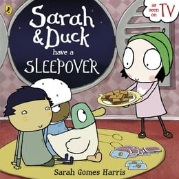 Book Sarah and Duck Have a Sleepover by Sarah Gomes Harris