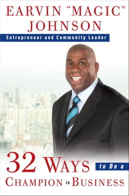 Book 32 Ways to Be a Champion in Business by Earvin Magic Johnson