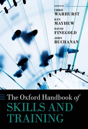 The Oxford Handbook of Skills and Training