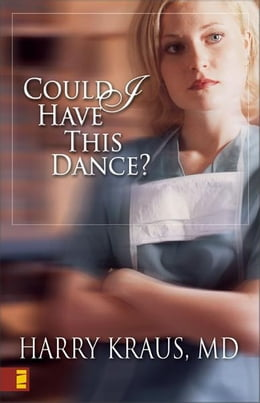 Book Could I Have This Dance? by Harry Kraus
