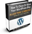 How to Clone or Move Your Wordpress Blog: In Less Than 10 Minutes! by Sven Hyltén-Cavallius