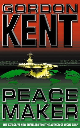 Book Peacemaker by Gordon Kent