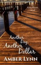 Another Day, Another Dollar by Amber Lynn
