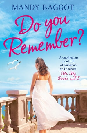 Do You Remember?: A gripping and emotional romance