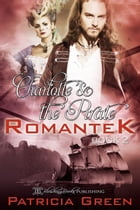 Charlotte & the Pirate by Patricia Green