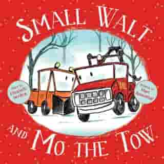 Small Walt and Mo the Tow by Elizabeth Verdick