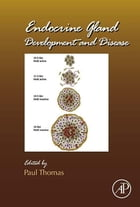 Endocrine Gland Development and Disease by Paul Thomas