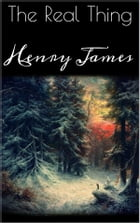 The Real Thing by Henry James