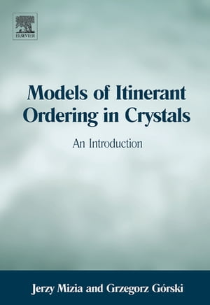Models of Itinerant Ordering in Crystals An Introduction