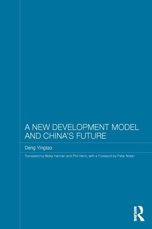 A New Development Model and China's Future