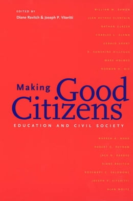 Book Making Good Citizens: Education and Civil Society by Diane Ravitch