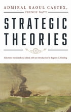 Strategic Theories by Castex