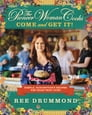 The Pioneer Woman Cooks: Come and Get It! Cover Image