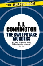 The Sweepstake Murders by J. J. Connington