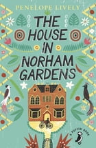 The House in Norham Gardens by Penelope Lively