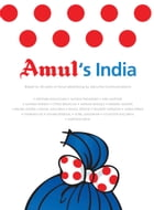 Amul's India : Based On 50 Years Of Advertising By daCunha Communication by Gujarat Co-operative Milk Marketing Federation Ltd