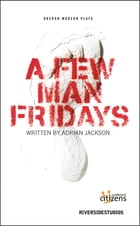 A Few Man Fridays by Adrian Jackson