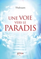 Une voie vers le Paradis by Yves Thalouarn