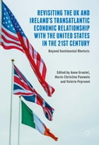Revisiting the UK and Ireland's Transatlantic Economic Relationship with the United States in the…