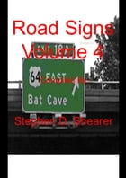 Road Signs Volume 4 by Stephen Shearer