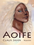 Aoife by Claus Jahn