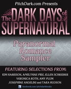 PitchDark Presents the Dark Days of Supernatural Paranormal Romance Sampler by Various