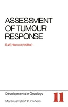 Assessment of Tumour Response by B.W. Hancock