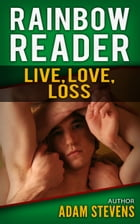 Rainbow Reader Green: Live, Love, Loss
