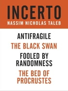 Incerto 4-Book Bundle: Fooled by Randomness, The Black Swan, The Bed of Procrustes, Antifragile by Nassim Nicholas Taleb