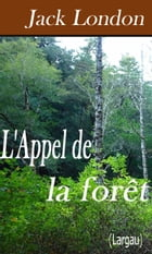 L'Appel de la forêt by Jack London