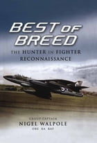 Best of Breed: The Hunter in Fighter Reconnaissance by Nigel Walpole