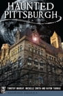 Haunted Pittsburgh Cover Image