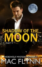 Shadow of the Moon #9 by Mac Flynn