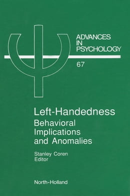Book Left-Handedness: Behavioral Implications and Anomalies by Coren, S.