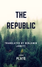 The Republic (Annotated) by Plato