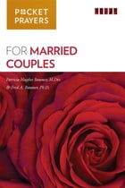 Pocket Prayers for Married Couples by Patricia Hughes-Baumer