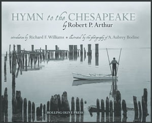 Hymn to the Chesapeake: Collector's Hardcover Edition